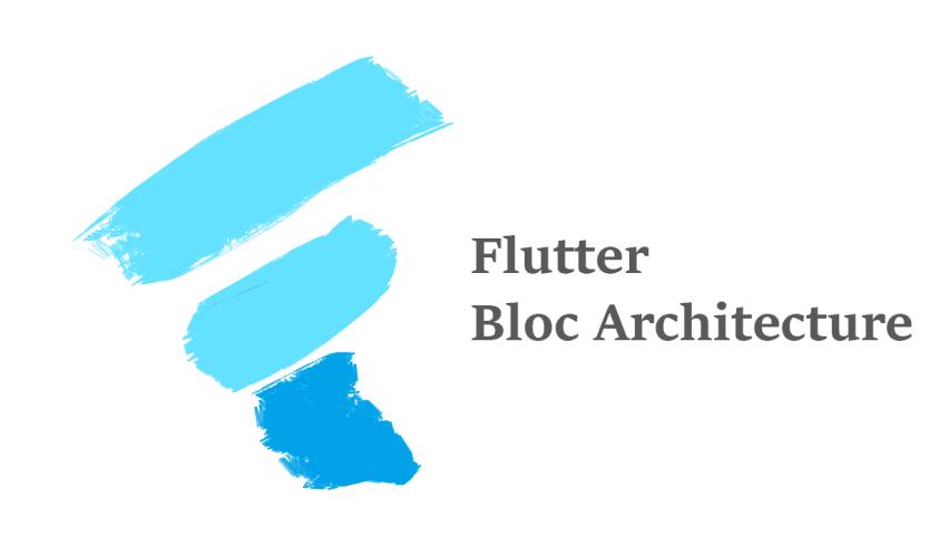 Advantages of the Flutter BLoC Architecture