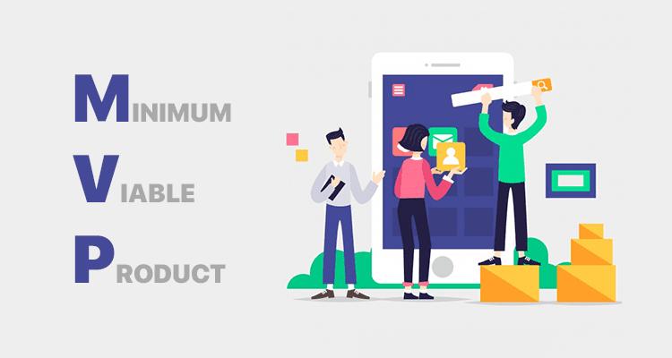 Minimum Viable Products